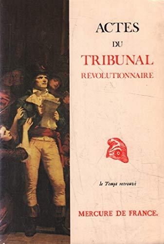 9782715214347: Actes du Tribunal révolutionnaire