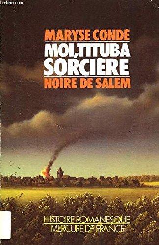 9782715214408: Moi, Tituba, sorcière...