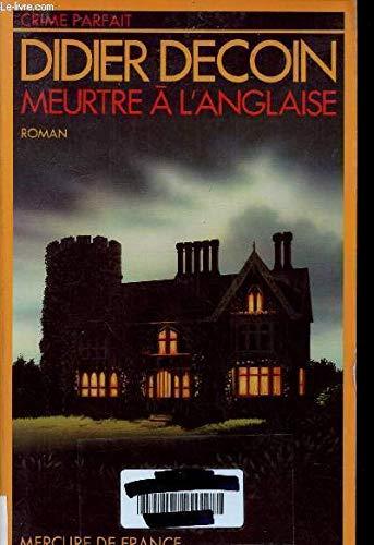 9782715215160: Meurtre a l'anglaise (Crime parfait) (French Edition)