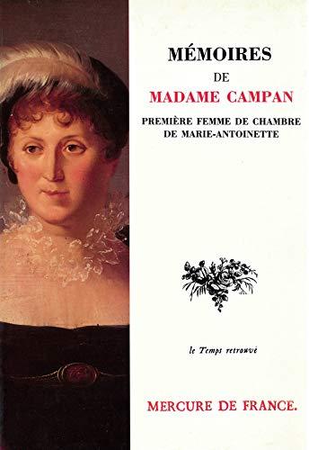9782715215665: Mémoires de Madame Campan, première femme de chambre de Marie-Antoinette