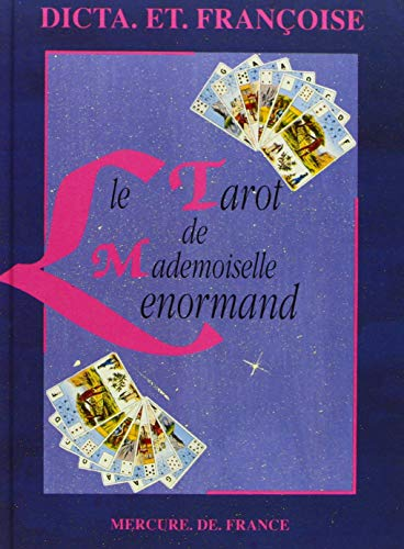 Le tarot de mademoiselle Lenormand (2715215916) by Dicta; Françoise
