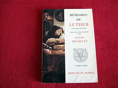 9782715216334: Mémoires de Luther écrits par lui-même