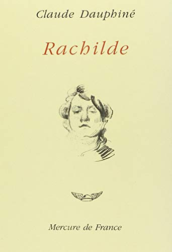 Rachilde (Collection Ivoire) (French Edition): Dauphine, Claude