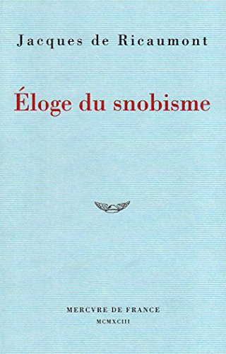 9782715218000: Eloge du snobisme (French Edition)