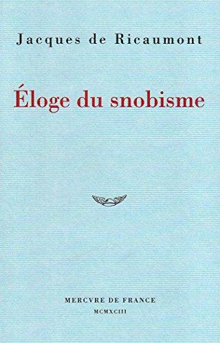 9782715218000: �loge du snobisme
