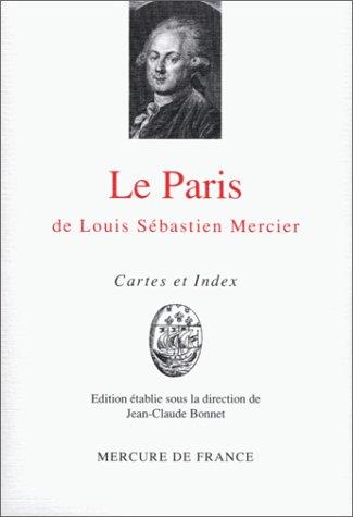 9782715219007: Le Paris de Louis S�bastien Mercier