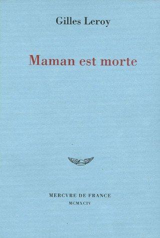 9782715219045: Maman est morte