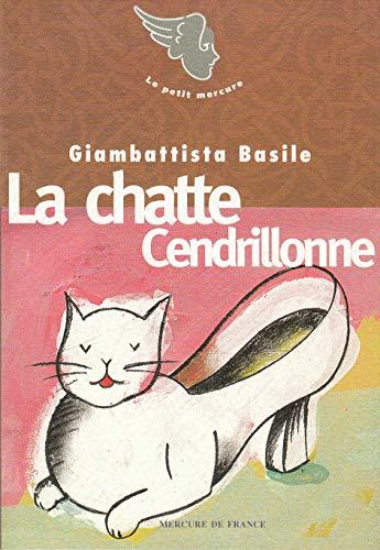 La Chatte Cendrillonne / Visage /Le Coeur: Basile,Giambattista