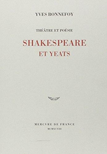 Théâtre et poésie. Shakespeare et Yeats (2715221061) by Yves Bonnefoy