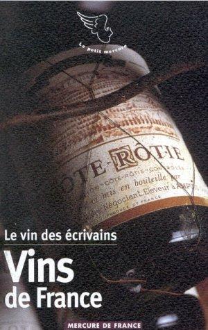 9782715221758: Le vin des écrivains, I:Vins de France