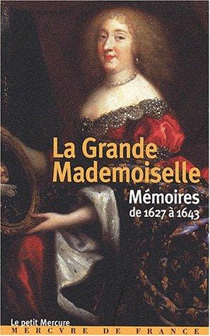 9782715222427: Mémoires de 1627 à 1643 (Le petit Mercure)