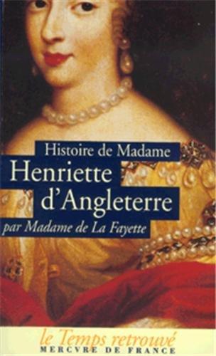 9782715222779: Histoire de madame Henriette d'Angleterre; Mémoires de la cour de France pour les années 1688 et 1689