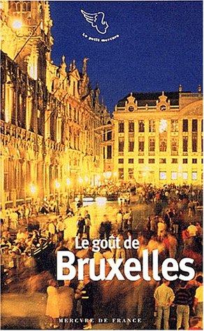 9782715223486: Le goût de Bruxelles
