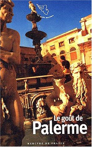Le goût de Palerme: Jean-Noël Mouret
