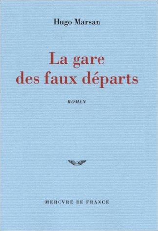 9782715223523: La Gare des faux départs