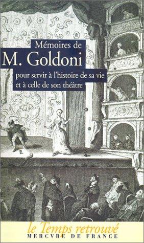 9782715223806: Mémoires de M. Goldoni pour servir à l'histoire de sa vie et à celle de son théâtre