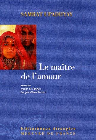 9782715224346: Le maître de l'amour