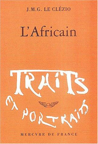 9782715224704: L'Africain (Traits et Portraits)