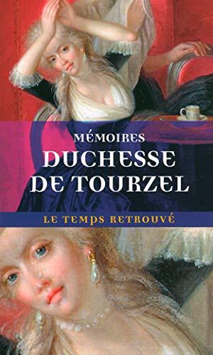 9782715224759: Mémoires de Madame la duchesse de Tourzel, gouvernante des enfants de France de 1789 à 1795