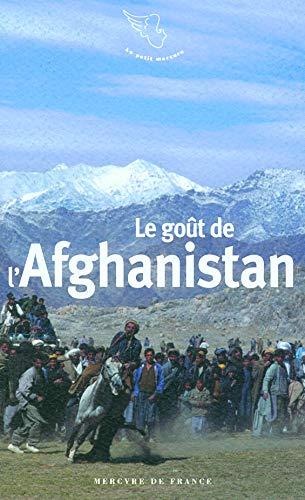 9782715225664: Le go�t de l'Afghanistan