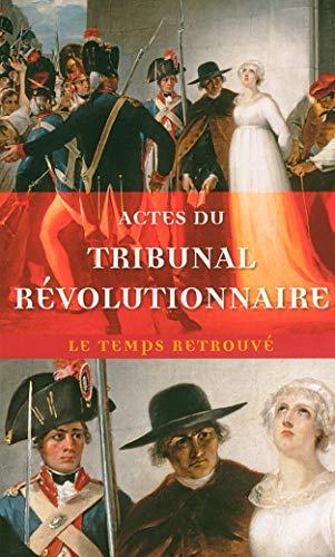 9782715225916: Actes du tribunal révolutionnaire