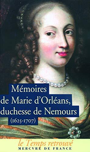 9782715226333: Mémoires de Marie d'Orléans Duchesse de Nemours : Suivi de lettres inédites de Marguerite de Lorraine Duchesse d'Orléans