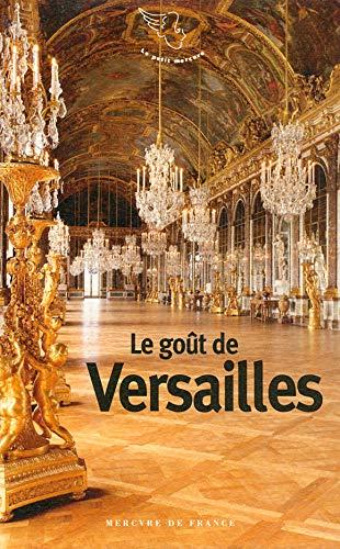 9782715227729: Le goût de Versailles