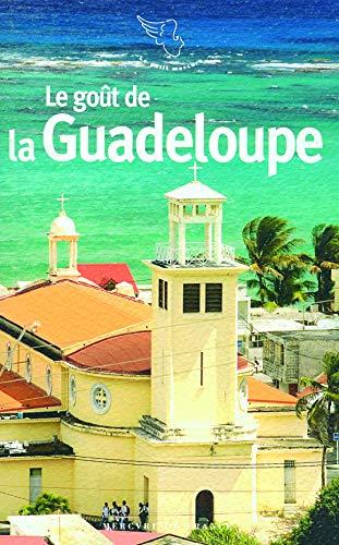 9782715227927: Le gout de la Guadeloupe (French Edition)