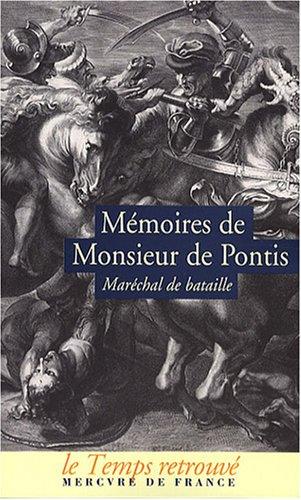 9782715228047: M�moires de Monsieur de Pontis, qui a servi dans les arm�es cinquante-six ans, sous les rois Henri IV, Louis XIII, Louis XIV