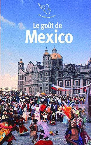 9782715228658: Le go�t de Mexico