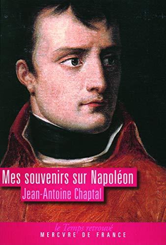 9782715228764: Mes souvenirs sur Napoléon (Le Temps retrouvé)