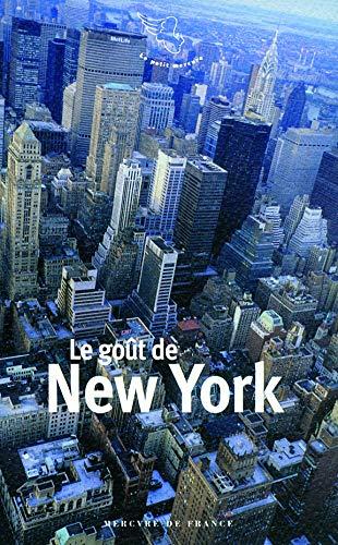Le go?t de New York: Colline Faure-Poirée