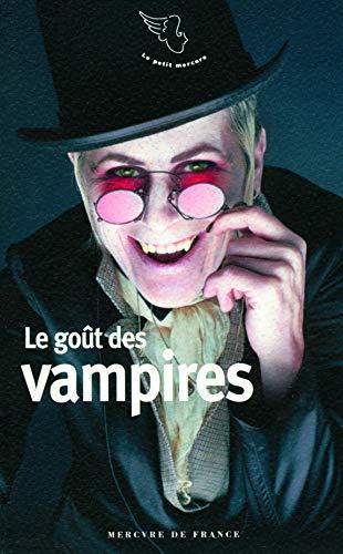 GOÛT DES VAMPIRES (LE): COLLECTIF