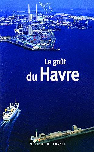 9782715231863: Le goût du Havre