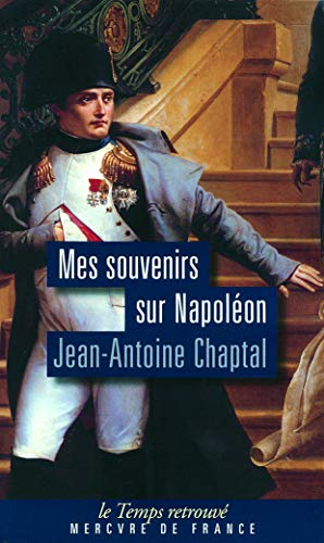 9782715232099: Mes souvenirs sur Napoléon (Le Temps retrouvé)