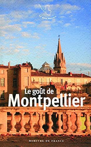9782715232327: Le goût de Montpellier