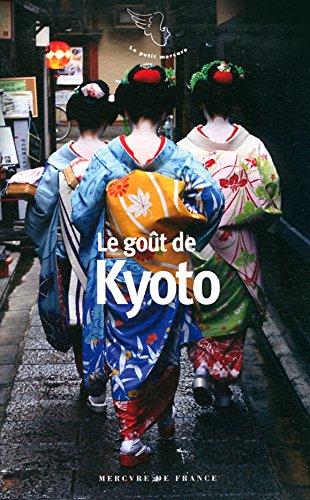 9782715232723: Le goût de Kyoto