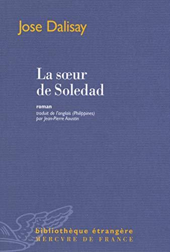 La soeur de Soledad: Jose Dalisay