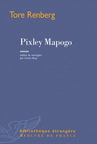 9782715233003: Pixley Mapogo