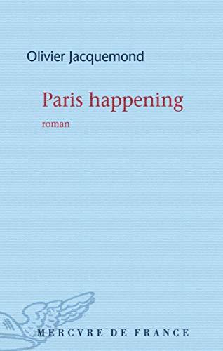 PARIS HAPPENING: JACQUEMOND OLIVIER