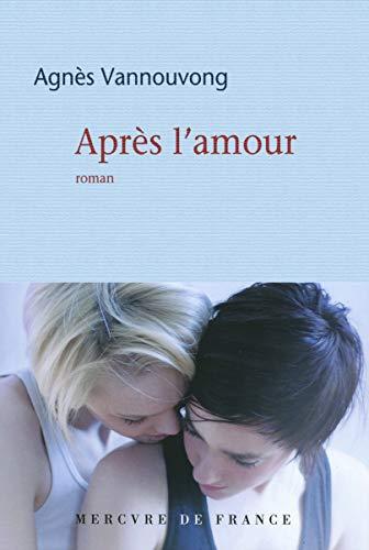9782715234185: Après l'amour