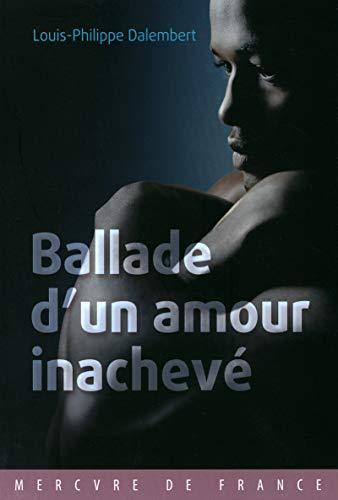 9782715234536: Ballade d'un amour inachevé