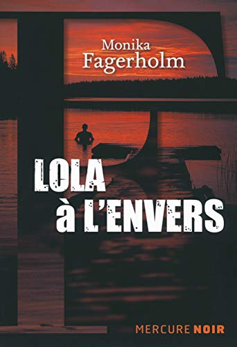 LOLA À L'ENVERS: FAGERHOLM MONIKA
