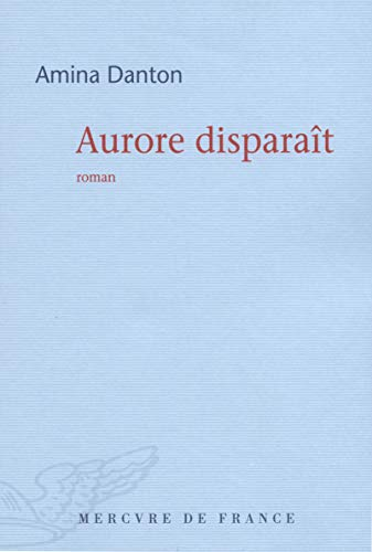9782715235151: Aurore disparait
