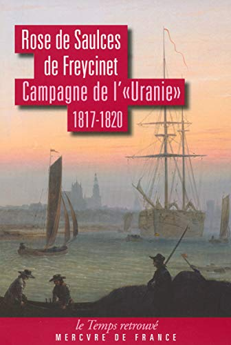 CAMPAGNE DE L'URANIE (1817-1820): FREYCINET MADAME
