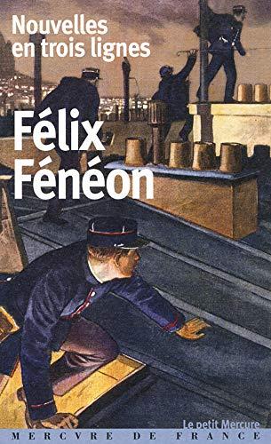 9782715242227: Nouvelles en trois lignes by Félix Fénéon (2015-11-13)