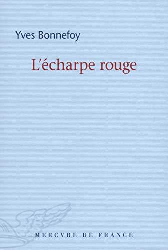 9782715244009: L'écharpe rouge/Deux scènes et notes jointes