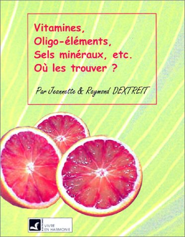 9782715501096: Vitamines sels minéraux oligo-elements (French Edition)