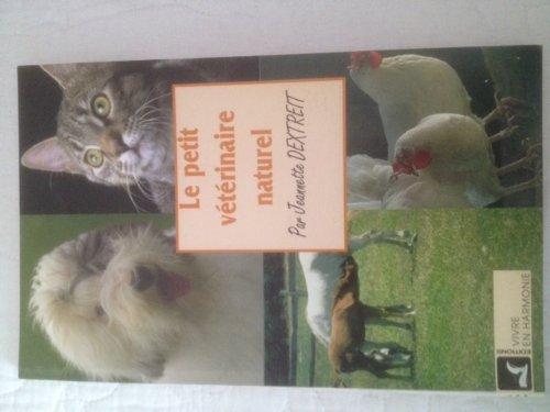 9782715501263: Le Petit Vétérinaire naturel