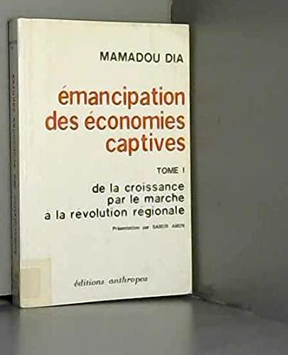 9782715702707: �mancipation des �conomies captives